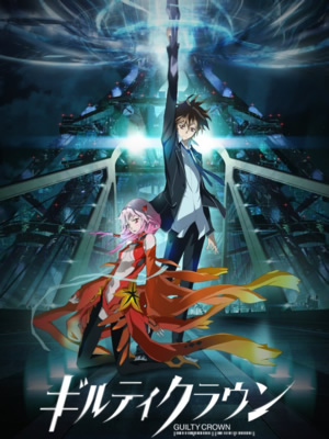 Anime Guilty Crown Serie