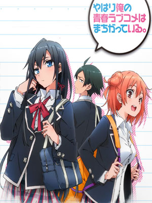 Anime Yahari Ore no Seishun Love Come wa Machigatteiru. Serie