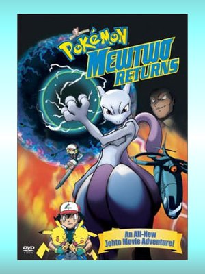 Anime Pokemon - Mewtwo Returns Especial